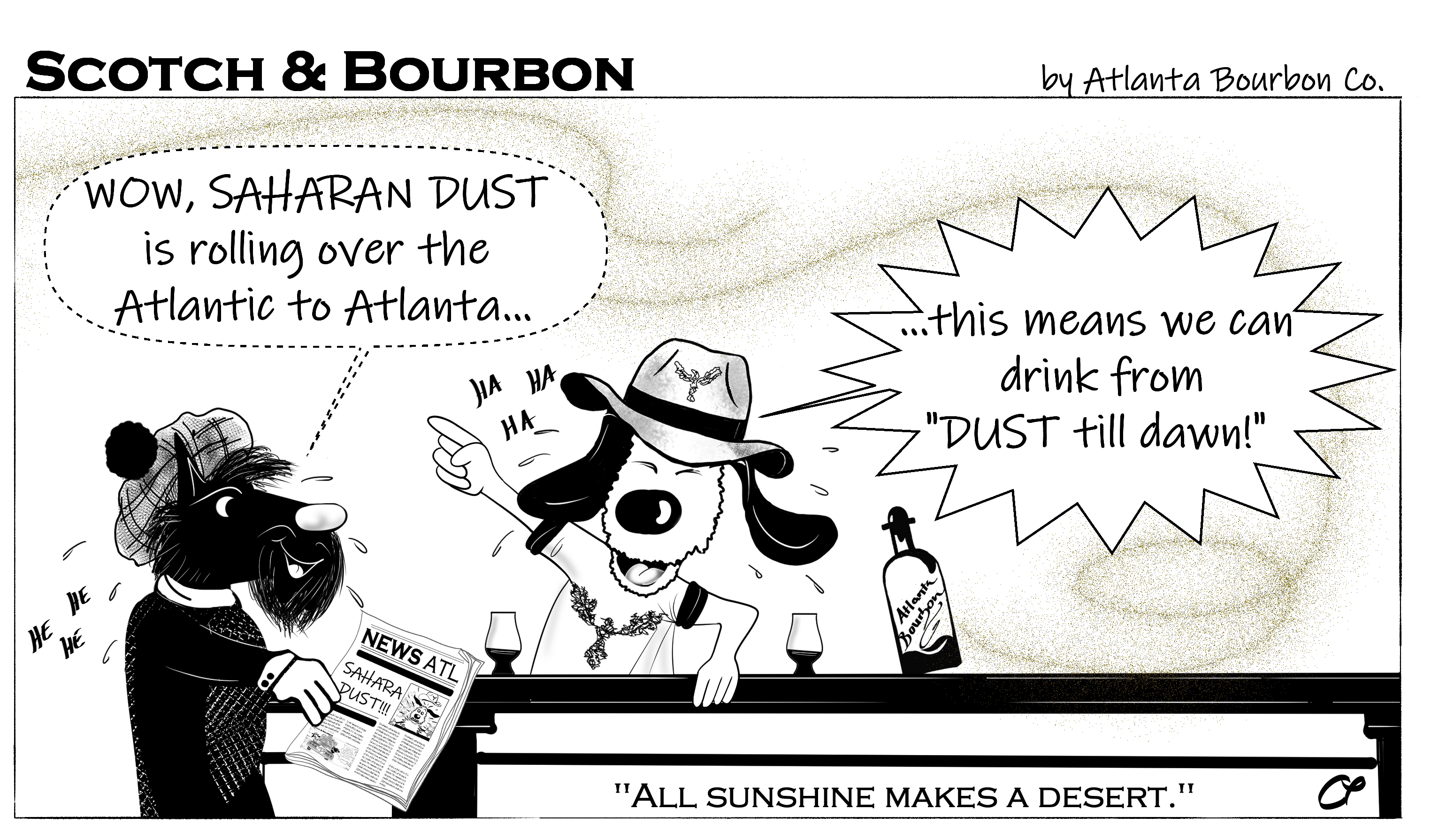 "Scotch & Bourbon Cartoon #16 ""Saharan Dust - From Dust Till Dawn"""