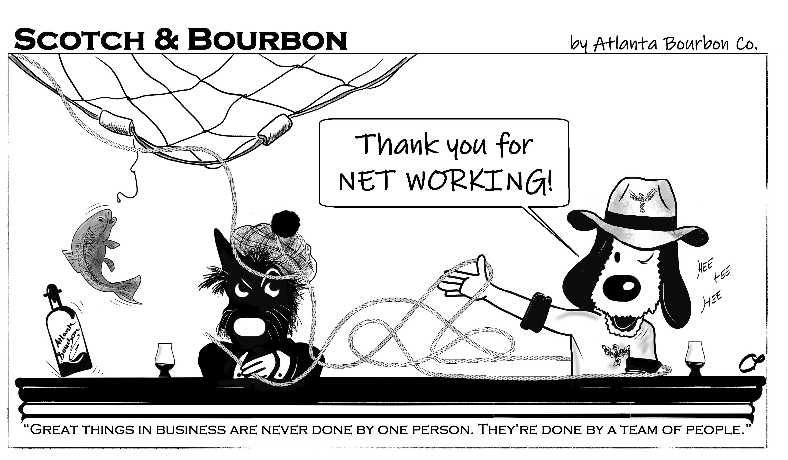 "Scotch & Bourbon Cartoon #13 ""Thank you for networking"""